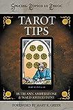 Tarot Tips (Special Topics in Tarot Series)