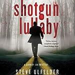 Shotgun Lullaby: Conway Sax, Book 3 | Steve Ulfelder