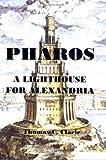 Pharos, Thomas C. Clarie, 1934582123