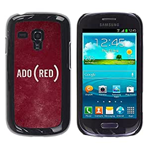 TopCaseStore / la caja del caucho duro de la cubierta de protección de la piel - Text Language Ado Rustic Texture - Samsung Galaxy S3 MINI NOT REGULAR! I8190 I8190N