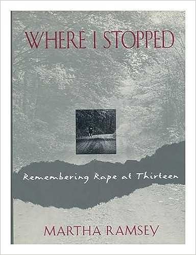 Where I Stopped: Remembering Rape at Thirteen