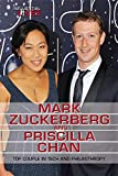 img - for Mark Zuckerberg and Priscilla Chan: Top Couple in Tech and Philanthropy (Influential Lives) book / textbook / text book