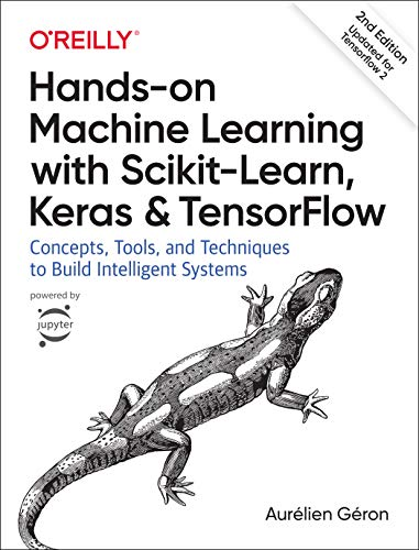 Pdf Computers Hands-on Machine Learning with Scikit-Learn, Keras, and TensorFlow: Concepts, Tools, and Techniques to Build Intelligent Systems