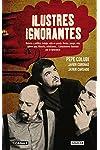 https://libros.plus/ilustres-ignorantes-historia-y-politica-trabajo-vida-en-pareja-fiestas-arte-cultura-pop-conoci-1/