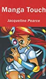 Manga Touch, Jacqueline Pearce, 1551437481