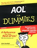 AOL for Dummies®, John Kaufeld and Ted Leonsis, 0764558110