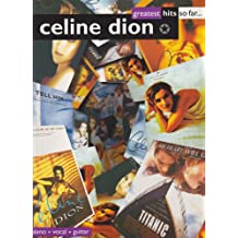 Celine Dion: Greatest Hits So Far - Piano/Vocal/Guitar