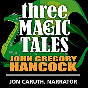 Three Magic Tales Audiobook