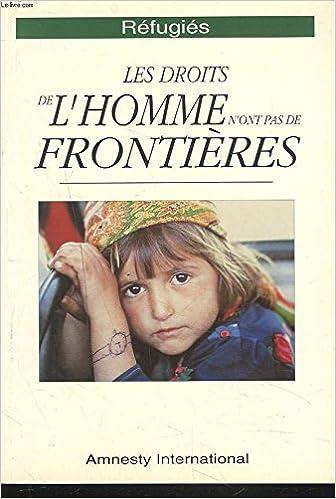 refugies droits de lhomme nont pas frontieres