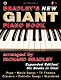 Bradley's New Giant Piano Book, Richard Bradley, 0757917291