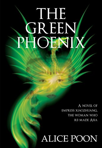 - Green Phoenix: A Novel of the Woman Who Re-Made Asia, Empress Xiaozhuang