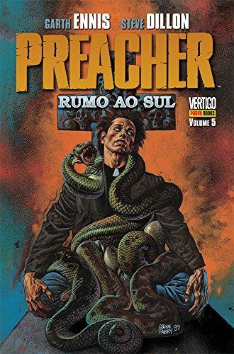 Preacher – Volume 5 – Rumo Ao Sul