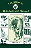 Traditional Feeding of Farm Animals, F. W. Woll, 1592281524