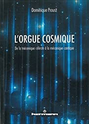 L'orgue cosmique : De la mécanique céleste à la mécanique cantique