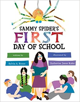 Sammy Spider's First Day of School (Sammy Spider's First Books) by Sylvia A Rouss (2009-02-01)