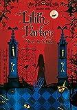 Lilith Parker 1: Insel der Schatten