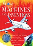 Machines and Inventions, Ian Graham, 0531238237