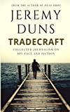 Tradecraft: Collected Journalism On Spy Fact And Fiction