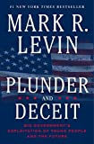 img - for Plunder and Deceit by Mark R. Levin (2015-08-04) book / textbook / text book