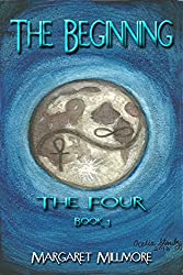 The Beginning: Book I - The Four Series