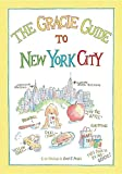 img - for The Gracie Guide to New York City book / textbook / text book