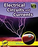 Electrical Circuits and Currents, Barbara A. Somervill, 141093263X
