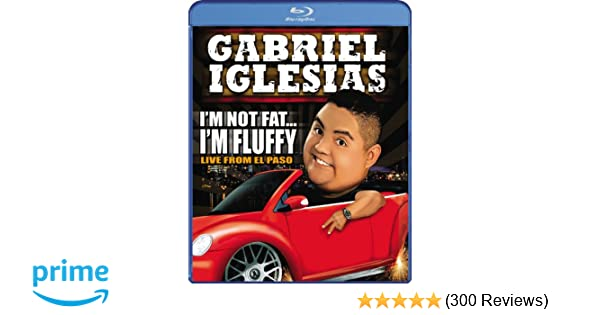 Amazoncom Gabriel Iglesias Im Not Fat Im Fluffy Blu Ray