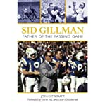 img - for [(Sid Gillman )] [Author: Josh Katzowitz] [Sep-2012] book / textbook / text book