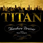The Titan | Theodore Dreiser