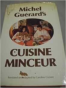 Michel guerard 39 s cuisine minceur michel guerard caroline conran 9780333219072 books - Michel guerard cuisine minceur ...