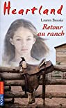 Heartland, Tome 40 : Retour au ranch par Brooke