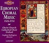 European Choral Music: 1525-1751 / Various