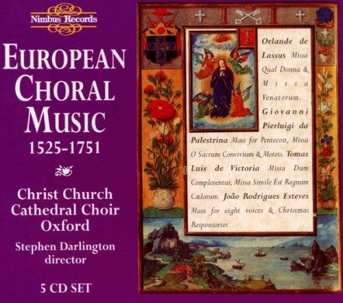 (European Choral Music: 1525-1751 /)