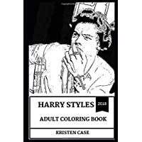 Harry Styles Adult Coloring Book: One Direction Singer and Teen Pop Idol, X Factor Star and Cultural Icon Inspired Adult Coloring Book