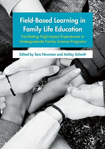 Field-Based Learning in Family Life Education: Facilitating High-Impact Experiences in Undergraduate Family Science Prog