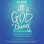It's a God Thing, Volume 2: When Miracles Happen to Everyday People | Don Jacobson