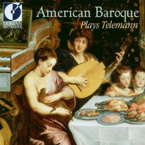Music : American Baroque Plays Telemann