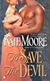 To Save the Devil, Kate Moore, 0425237486