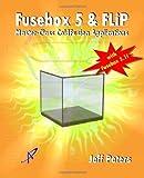 Fusebox 5 & FLiP: Master-Class ColdFusion Applications