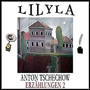 Erzählungen 2: Das Haus mit dem Giebelzimmer / Die Stachelbeeren | Anton Tschechow