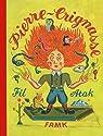 Pierre-Crignasse ou histoires drôles et dessins cocasses par Atak