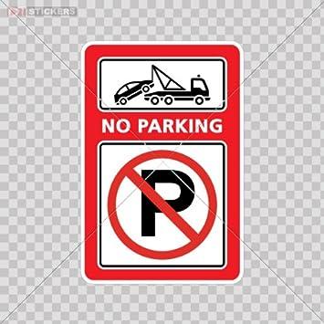 NO PARKING SIGN Vinyl Decal Sticker ** 5 Sizes **