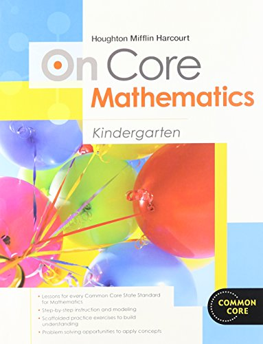 Houghton Mifflin Harcourt On Core Mathematics: Student Workbook Grade K
