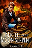 The Night of the Moon Serpent (First Passage to the World Beyond Book 1)