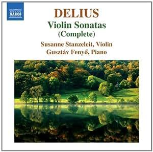 Delius: Complete Violin Sonatas