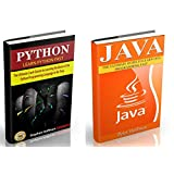 Java: The Ultimate Guide to Learn Java and Python Programming (Programming, Database, Java for dummies, coding books, java programming) (HTML, Javascript, Programming, Developers, Coding, CSS Book 3)