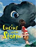 Lucius and the Storm, Kent Knowles, 1601080050