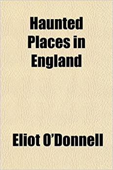 Book Haunted Places in England