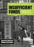 img - for Insufficient Funds: Savings, Assets, Credit, and Banking Among Low-Income Households book / textbook / text book