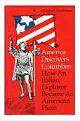America Discovers Columbus: How an Italian Explorer Became an American Hero Hardcover